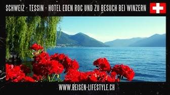 TICINO - HOTEL EDEN ROC, ASCONA & BESUCH BEI WNZERN, Ascona reisen-lifestyle.ch