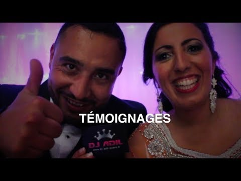 TEMOIGNAGES DES MARIES - DJ ADIL EVENT Oriental Occidental Mixte