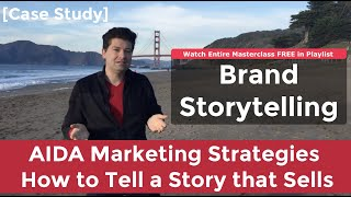 AIDA Marketing Strategies - How to Tell a Story that Sells
