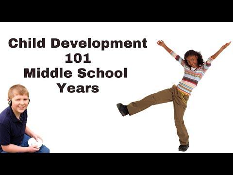 Child Development 101 Middle School Years