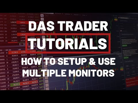 How to Setup and Use Multiple Monitors in DAS Trader Pro