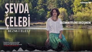 Şevda Çelebi - Sazımın Teline Değişmem [© 2017 Güvercin Müzik Official Video] mp3 indir