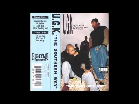 UGK - The Southern Way [Full Album]