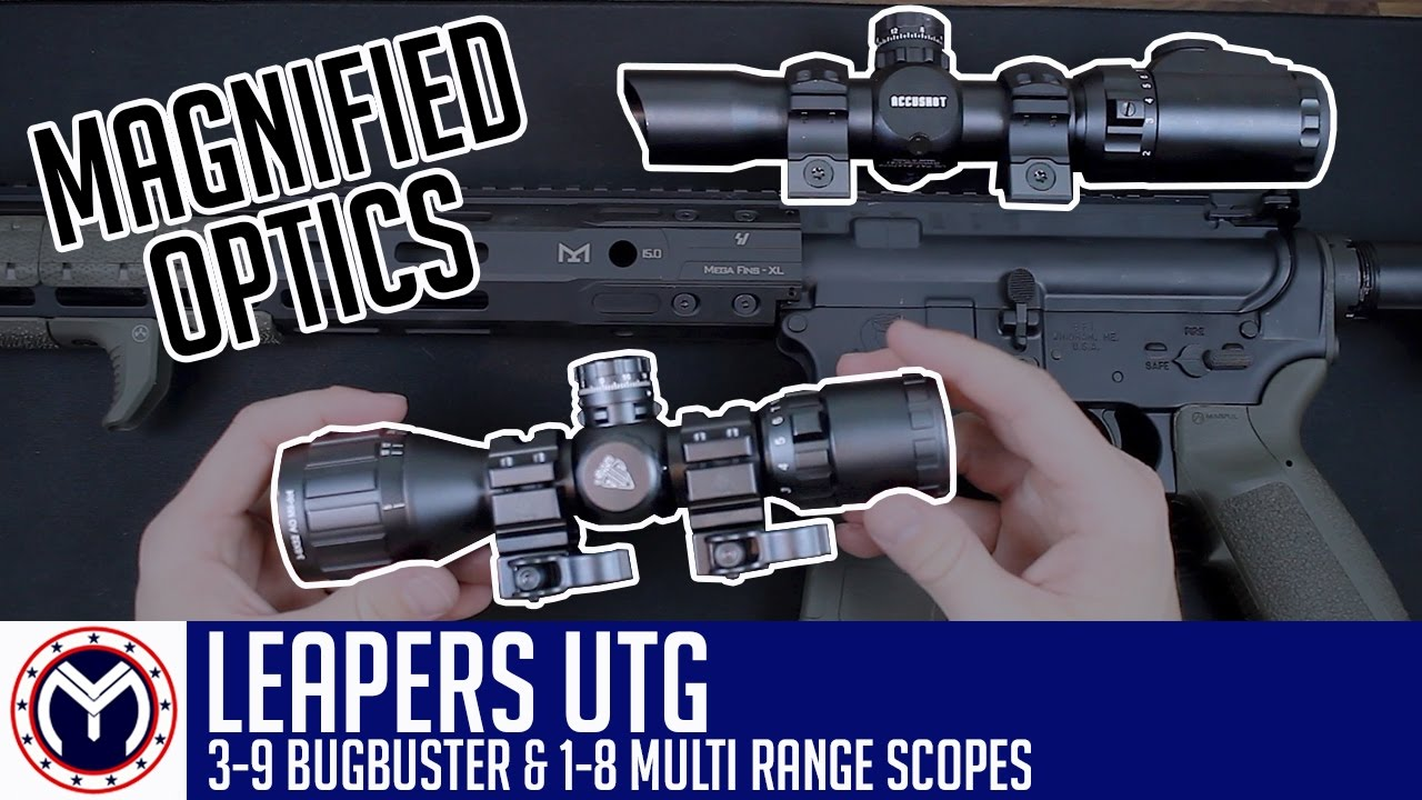 Leapers UTG 1-8 and 3-9 Scopes | Musty Yeti