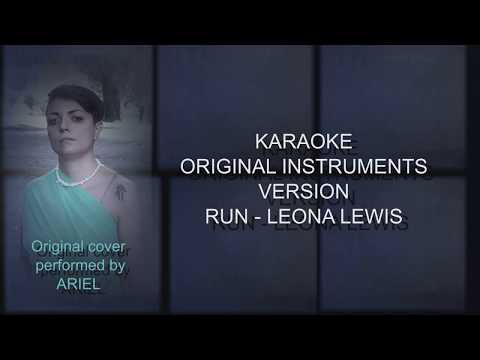 Run, Leona Lewis (Karaoke Original instrumental version with choir)