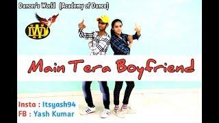 Main Tera Boyfriend | Raabta | Dance Choreography | Yash Kumar