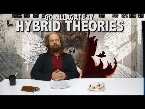 GORILLAGATE IV: HYBRID THEORIES