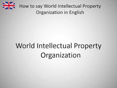 How to say World Intellectual Property Organization in Engli