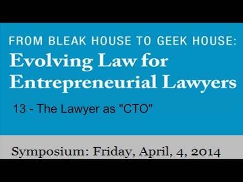 "13 - The Lawyer as ""CTO"""