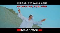 Mirsad Burdalic Seik - Silvester Stalone (official video 4K)  2018