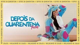 Смотреть клип Pocah - Depois Da Quarentena