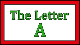 The Letter A Songs - ABC Songs - Toddler Baby Preschool - Learn the Alphabet