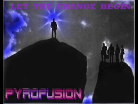 Pyrofusion - My Life