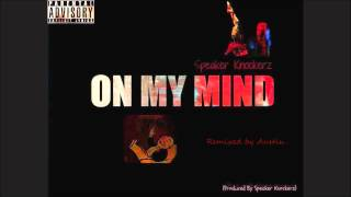 Speaker Knockerz On my mind (Instrumental)