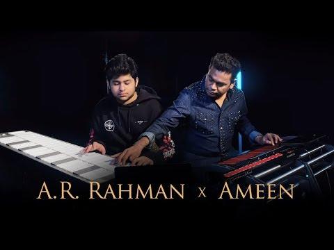 A. R. Rahman x A.R. Ameen   Jam Sessions