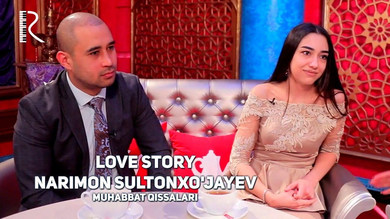 Love story - Narimon Sultonxo'jayev (Muhabbat qissalari)