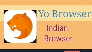 Yo Browser- India's New Browser. Review