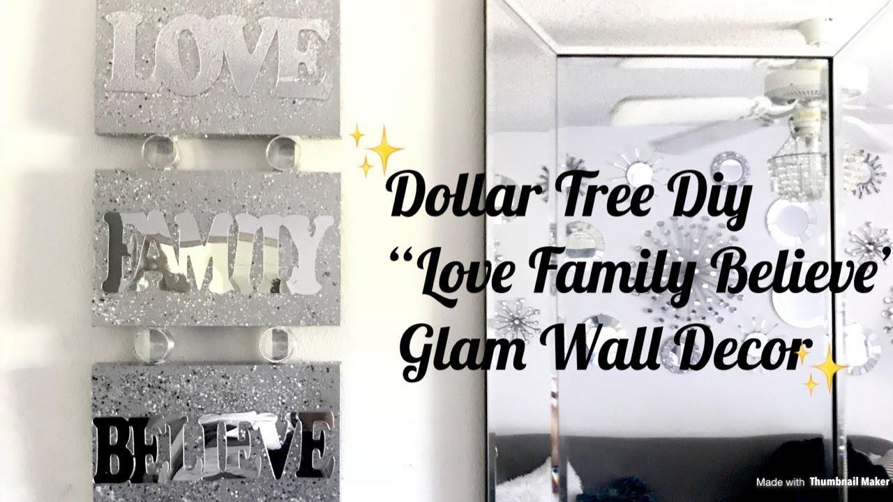 "Dollar Tree Diy ""LOVE FAMILY BELIEVE"" Glam Wall Decor ..."