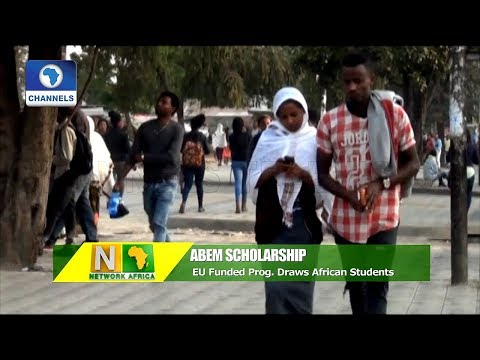 EU's ABEM Scholarship Draws African Students  |Network Africa|