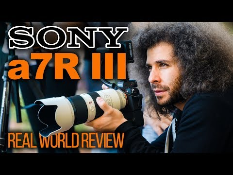 Sony a7R III Real World Review (vs Nikon D850)