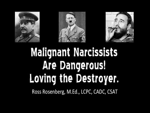 Malignant Narcissists Are Dangerous!  Loving the Destroyer.  Narcissism Expert R. Rosenberg