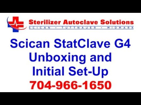 Scican StatClave G4 Unboxing and Initial Set-up