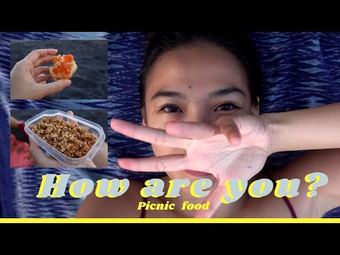 Vegetarian Picnic Food II How are you? Dealing with anxiety