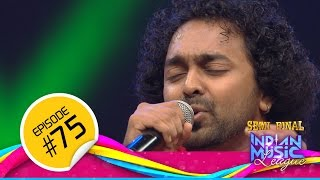 Indian Music League │14 Nov │Flowers │Ep75