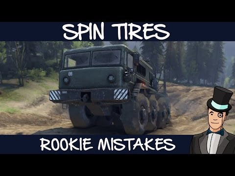 Spin Tires - Rookie Mistakes (Spintires Volcano Map)