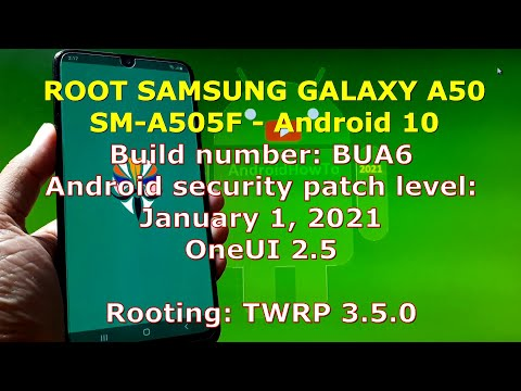 How to Root Samsung Galaxy A50 SM-A505F - BUA6 Firmware Update