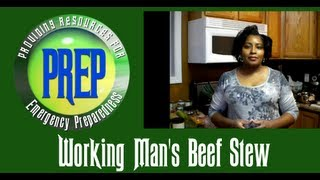 Working Man's Homemade Beef Stew | Food Storage Recipe