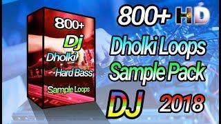 Hard Dholki Loops Sample Pack 2018