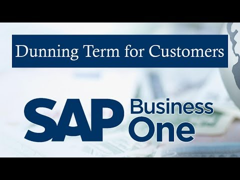 SAP BUSINESS ONE   Dunning process - Prerequisites   Dunning Term for Customer & Specific Customer