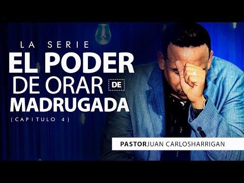 🙏EL PODER DE ORAR DE MAGRUGADA🙏 Cap.4 Pastor Juan Carlos Harrigan