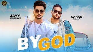 By God : Jayy Randhawa Ft. Karan Aujla   Mix Singh   Shooter   Latest Punjabi Songs 2020   Tob Gang