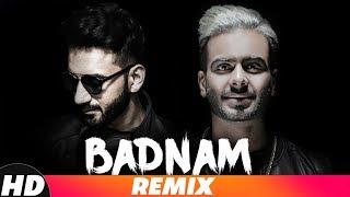 TABAAHI | BADNAM (REMIX) ALI MERCHANT | Mankirt Aulakh Feat Dj Flow | Singga | New Remix Song 2018