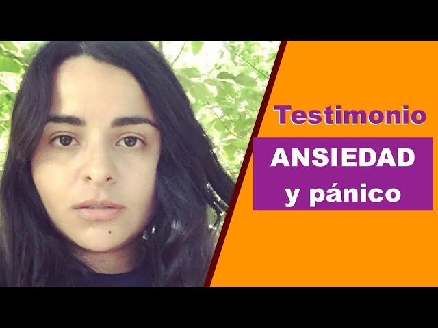 ANSIEDAD Y PÁNICO. Testimonio de una chica con crisis de ansiedad