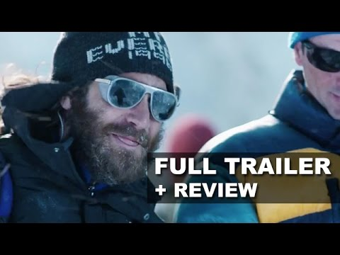 Everest 2015 Official Trailer + Trailer Review - Jake Gyllenhaal : Beyond The Trailer