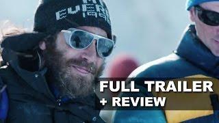 Everest 2015 Official Trailer + Trailer Review - Jake Gyllenhaal : Beyond The Trailer