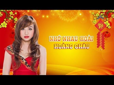 Nhớ Nhau Hoài [ HD ] - Hoàng Châu