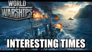 World of Warships - Interesting Times