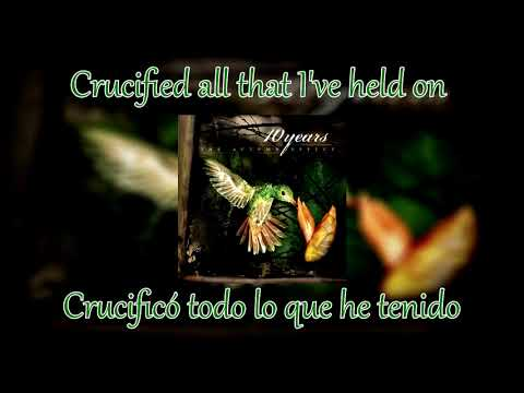 10 Years - Through The Iris LYRICS [English-Español]