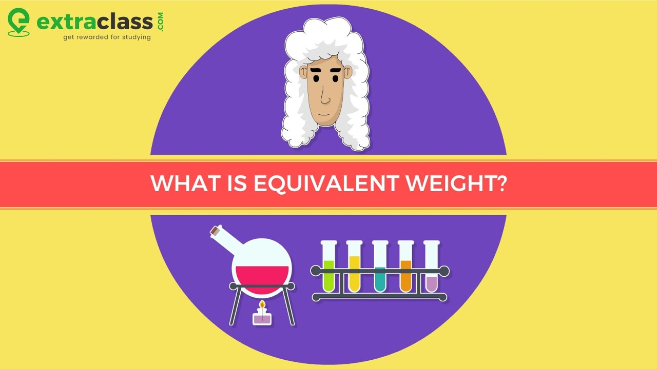 What is Equivalent weight? | Chemistry | Extraclass.com