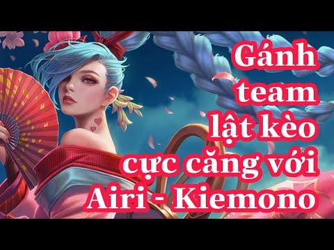 Airi - Kiemono lấy lợi thế cho team lật kèo gánh team cực căng