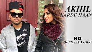 Karde Haan | AKHIL | Manni Sandhu | Official Video | Collab Creation | New Punjabi songs 2019