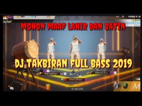 DJ TAKBIRAN FULL BASS VERSI FREE FIRE 2019