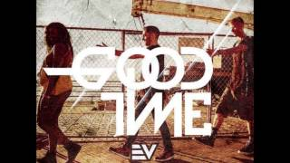 E-V Feat Lorine Chia & MGK - Good Time (Acapella) | 128 BPM