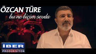 Özcan Türe - Bu Ne Biçim Sevda  Video © 2019 İber Prodüksiyon