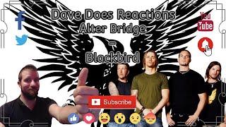 Alter Bridge - Blackbird - Dave Does Reactions