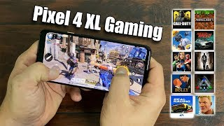 Pixel 4 XL Gaming 10 Games Tested